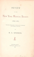 Review of the New York Musical Season - 1886-87    (H. E. Krehbiel)