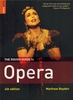 Rough Guide  to Opera     (Boyden)      978-1-84353-538-6