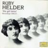 Ruby Helder    (The Girl Tenor)     (Pearl 9035)