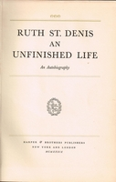 Ruth St. Denis  -  An Unfinished Life    (RUTH ST. DENIS)
