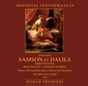 Samson et Dalila  (Pelletier;  Maison, Stevens, Warren, Moscona)     (2-Immortal Performances IPCD 1084)