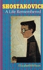 Shostakovich, A Life Remembered    (Wilson)    0-691- 04465-1