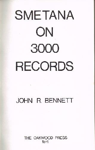 Smetana on 3000 Records (John R. Bennett)
