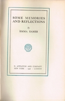 Some Memories and Reflections     (Emma Eames)