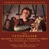 Tannhauser  (Bodanzky;  Melchior, Tibbett, Flagstad, Thorborg, List,  Fleischer)   (4-Immortal Performances IPCD 1039)