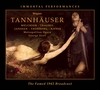 Tannhauser  (Szell;  Traubel, Melchior, Kipnis, Janssen, Thorborg)   (3-Immortal Performances IPCD 1053)