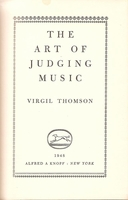 The Art of Judging Music     (Virgil Thomson)