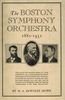 The Boston Symphony Orchestra, 1931 (M. A. DeWolfe Howe)