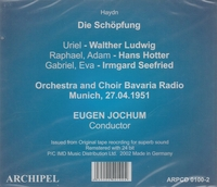 The Creation (Die Schopfung)   (Jochum;  Seefried, Hotter)   (2-Archipel 0100)