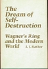 The Dream of Self Destruction   (L. J. Rather)   0-8071-0495-7