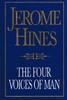The Four Voices of Man   (Jerome Hines)    0-87910-099-0