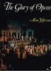 The Glory of Opera    (Alan Jefferson)      0-399-11771-7
