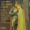 The Golden Legend    (Arthur Sullivan)   (Janice Watson, Jean Rigby, Mark Wilde, Jeffrey Black)   (2-Hyperion CDA 67280)