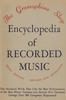 The Gramophone Shop Encyclopedia of Recorded Music, 1948 Edition
