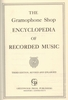 The Gramophone Shop Encyclopedia of Recorded Music   8371-3718-7