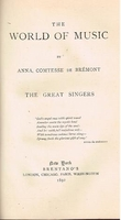 The Great Singers    (Anna, Comtesse de Bremont)