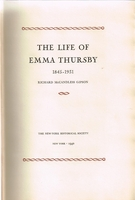 The Life of Emma Thursby    (RICHARD  GIPSON)