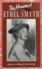 The Memoirs of Ethel Smyth   (Ronald Crichton, Ed.)   0-670-80655-2