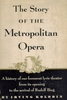The Metropolitan Opera, 1953 Edition  (Irving Kolodin)