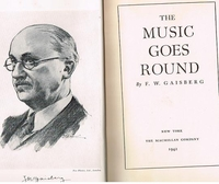 The Music Goes Round    (F.W. Gaisberg)    (First Edition)