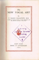 The New Vocal Art      (P.  MARIO MARAFIOTI, M.D.)