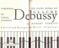 The Piano Works of Claude Debussy    (Robert Schmitz)