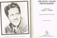 Rudy Vallee Discography    (Larry F. Kiner)   0-313-24512-6