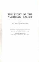 The Story of the American Ballet    (RUTH  HOWARD)