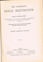 The Symphony since Beethoven      (Felix Weingartner)