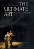 The Ultimate Art    (David Littlejohn)   0-520-07608-7