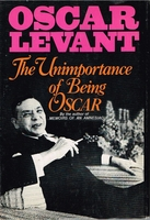 The Unimportance of Being Oscar      (OSCAR LEVANT)