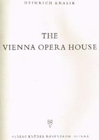 The Vienna Opera House  (Heinrich Kralik)