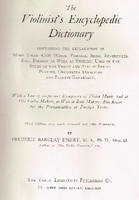 The Violinist's Encyclopedic Dictionary   (Frederic B. Emery)