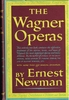 The Wagner Operas     (Ernest Newman)    (394-40880-2)
