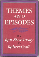 Themes and Episodes      (Igor Stravinsky & Robert Craft)