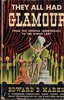They all had Glamour      (Edward B. Marks)