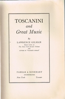 Toscanini and Great Music   (LAWRENCE GILMAN)