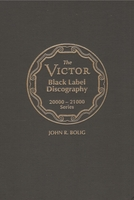 Victor Black Label Discography, Vol. III    (John R. Bolig)    (9780982559512)