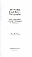 Victor Black Label Discography, Vol. IV     (John R. Bolig)     (9780985200480)