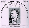Victor Maurel  /  Pierre Gailhard   (Truesound Transfers 3067)