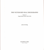 Victor Red Seal Discography, Vol. I     (John R. Bolig)    9780967181981