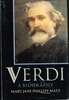 Verdi - A Biography  (Phillips-Matz)    (0-19-313204-4)