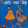 Watch Your Step   (Irving Berlin)  (Joseph Coyne, Ethel Levey)     (Palaeophonics 111)