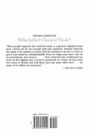 Who Killed Classical Music?   (Lebrecht)    (9781559724159)