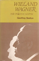 Wieland Wagner, The Positive Skeptic   (Skelton)      (0-575-00709-5)