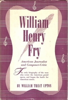 William Henry Fry    (William Treat Upton)
