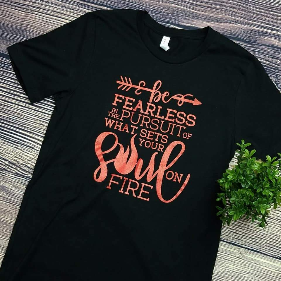 Be Fearless Graphic Tee S-2X