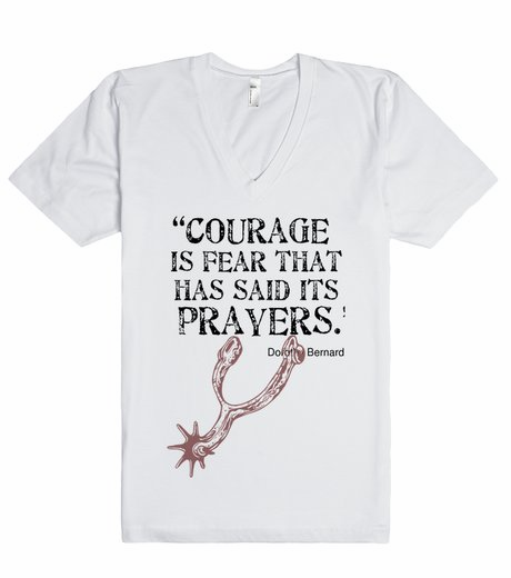 Courage is fear that has said it's prayers tee WHT
