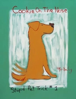 Cookie On The  Nose - Stupid Pet Trick #1 - Original Painting