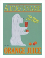 MALTESE ORANGE JUICE - Custom Fine Limited Edition Print